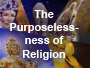 purposelessness-of-religion