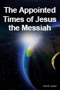 Appointed Times of Jesus the Messiah