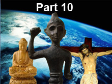 Coming One World Religion Part 10